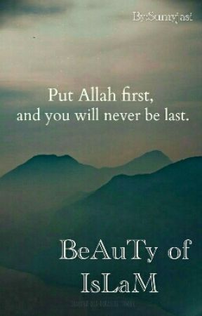 BeAuTy OF IsLaM. by Suminzaina