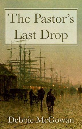 The Pastor's Last Drop by deb248211