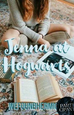 Jenna at Hogwarts    Jenna Series{Edited} by ThatRandomHufflepuff