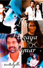 SS - Bas Hogaya Pyaar - Technological Love Story by fuggisrockstar