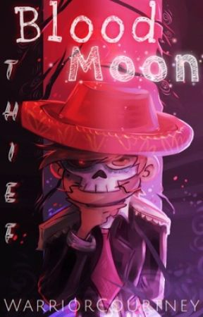 Starco: Blood Moon Thief (ON HOLD) by WarriorsLullaby