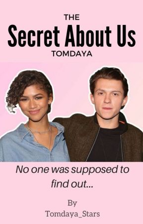 The Secret About Us (Tomdaya) by Tomdaya_Stars