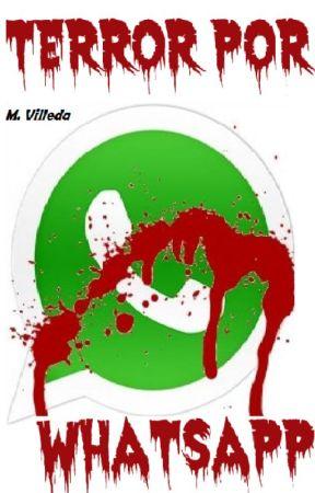 Historias de terror por WhatsApp ✔ by ManuelVilleda