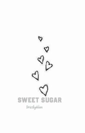 Sweet sugar||E.D by drizzilydolan
