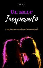 Un amor inesperado by AlexChacon913