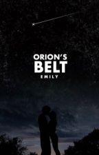 orion's belt | ✓ by lovealwaysem