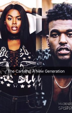 The Carter's: A New Generation by easywritings