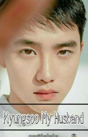 Kyungsoo My Husband! by masithahaha
