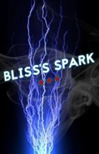 Bliss's Spark by Sweet_Sydney14