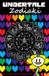 Undertale Zodiaki by SweetXCrossantX11