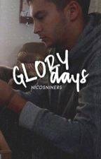 glory days ↣ joshler ✓ by nicosniners