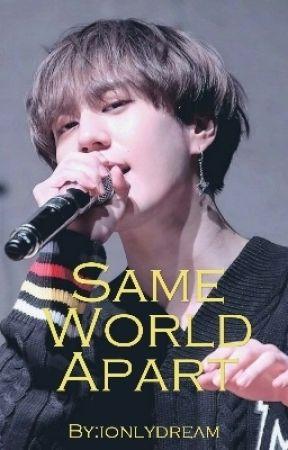 Kim Yugyeom x Reader: Same World Apart... by ionlydream