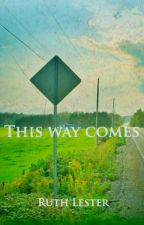 This Way Comes (Lesbian) by RuthLester