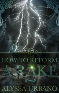 How to Reform a Rake (Myths Finding Love #3) COMPLETED! cover