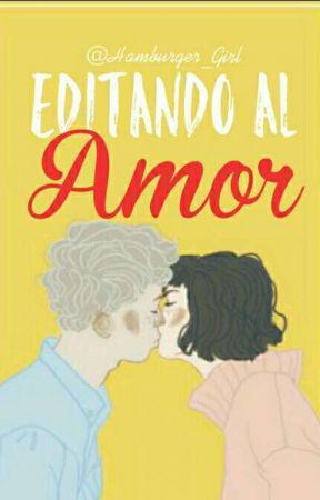 Editando al amor by Vickyy_ap