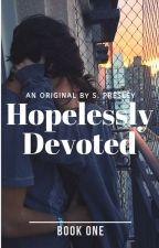 Hopelessly Devoted by skylarpresleyy