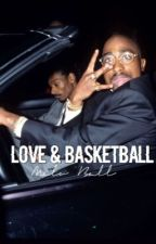 Love & Basketball • M.Ball  by -drizzy