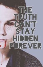 The Truth Can't Stay Hidden Forever (TO/TW) by G_wolf24