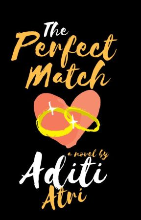 The Perfect Match (On Hold) by silver_wings07