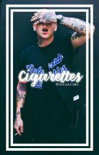 Cigarettes. || m.m (blackbear) by bbyaphroditee