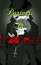 Partners in Madness (Billdip fanfic) by KhenjaBadrina