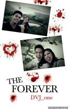 THE FOREVER by DVJ_one