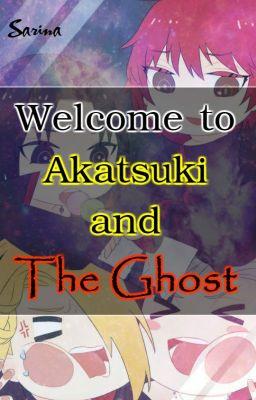 Đọc truyện Akatsuki and The Ghost