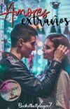 Amores extraños #Wattys2020 cover