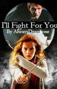 I'll Fight For You - Fred/Hermione cover