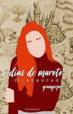 Dias de Maroto - 2ª Temporada by grangerpwr