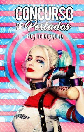 CONCURSO DE PORTADAS | INSCRIPCIONES CERRADAS by EdSuicideSquad