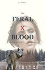 Feral Blood by Sufferance