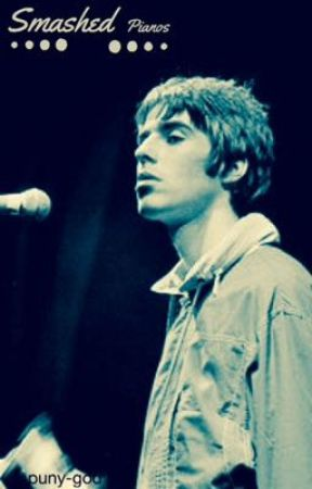 Smashed Pianos ~ Liam Gallagher  by puny_god