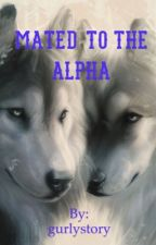 Mated to the alpha -✔️- door gurlystory