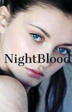 Nightblood by OriginalQueen091478
