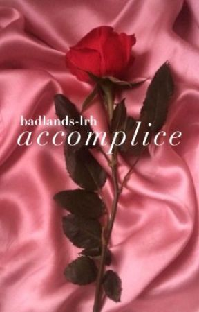 accomplice by badlands-lrh