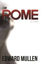 I am Rome (Complete) by EdwardMullen