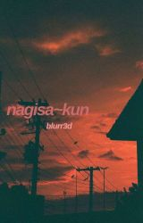 nagisa~kun [yandere!karma x nagisa] by blurr3d