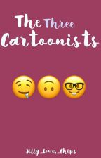 The Three Cartoonist (Before) by Silly_Loves_Chips