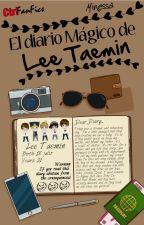 El diario Mágico de Lee Taemin by MinessaNessa