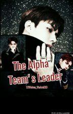 The Alpha Team's Leader (SEHUN FF) by Empress__RedW