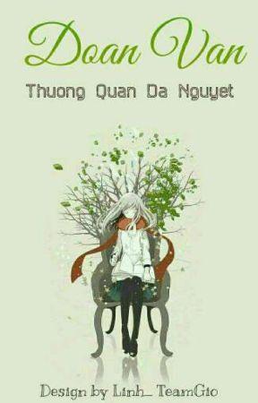 Đoản Văn - Thượng Quan Dạ Nguyệt by ThuongQuanDaNguyet