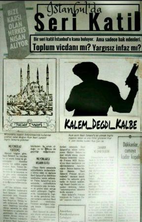 İstanbul'da Seri Katil by Kalem_Degdi_Kalbe