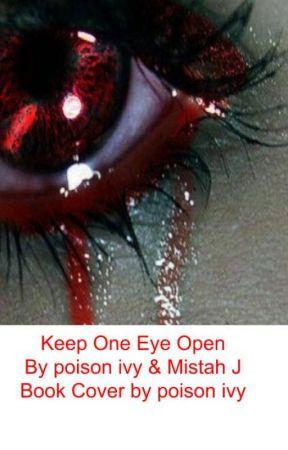 Keep One Eye Open by ShortHumanCalum