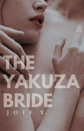The Yakuza Bride by fantasyhasnolimits