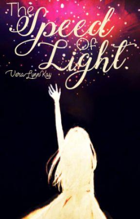 The Speed of Light by VeraLynnKay