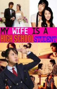 my wife is a high school student --- COMPLETED! cover