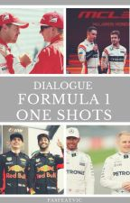 Dialogue Formula 1 One Shots [CLOSED] by pasfeatvic