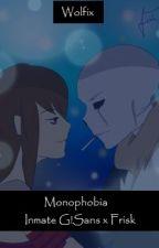 Monophobia by WolfixWritesUT