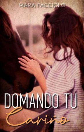 Domando tu cariño by MaraFacciolo